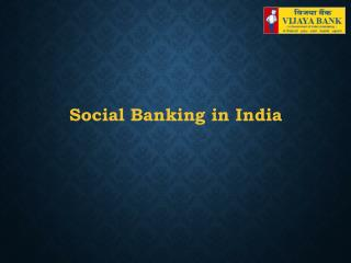 Social Banking in India