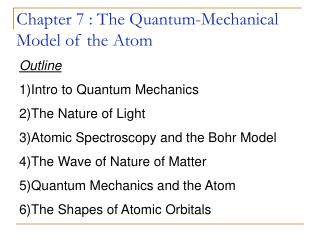 Chapter 7 : The Quantum-Mechanical Model of the Atom