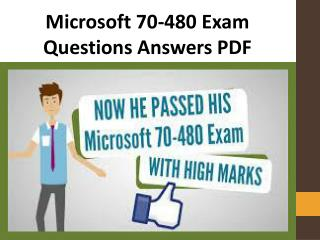 How to pass Microsoft 70-480 Exam? | Latest and Official 70-480 Exam Dumps PDF
