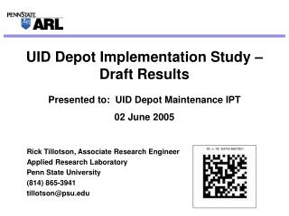 UID Depot Implementation Study – Draft Results
