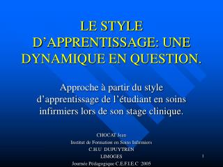 LE STYLE D'APPRENTISSAGE: UNE DYNAMIQUE EN QUESTION.