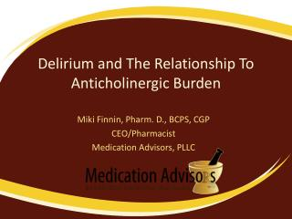 Delirium and The Relationship To Anticholinergic Burden