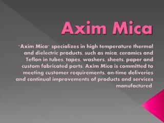 Mica Materials | Axim Mica