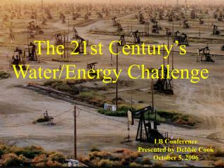 The 21st Century's Water/Energy Challenge