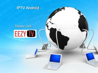 Check Out for IPTV Android - Eezytv.com