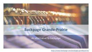 An alternative to backpage- Backpage Grande-prairie