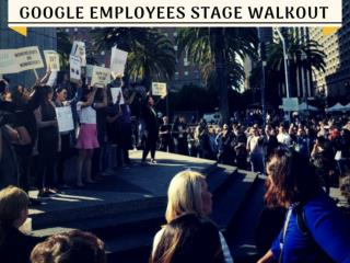 Google employees stage walkout