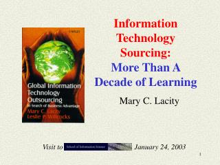 Information Technology Sourcing:  More Than A Decade of Learning