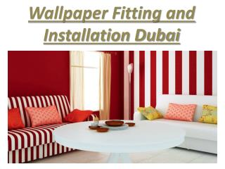 Wallpaper Fitting and installation in Dubai