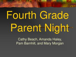 Fourth Grade Parent Night