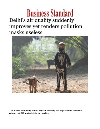 Delhi's air quality suddenly improves yet renders pollution masks useless