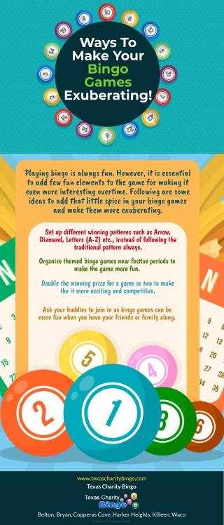 Ways To Make Your Bingo Games Exuberating!