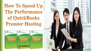 How to Speed up the Performance of QuickBooks Premier Hosting
