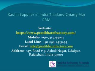 Kaolin Supplier in India Thailand Chiang Mai PRM
