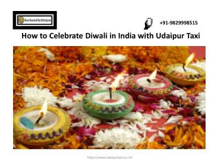 How to Celebrate Diwali in India with Udaipur Taxi