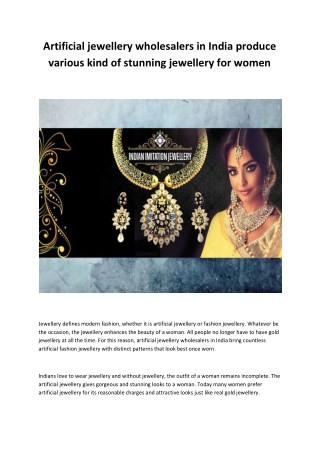 Artificial jewellery wholesalers in India produce various kind of stunning jewellery for women
