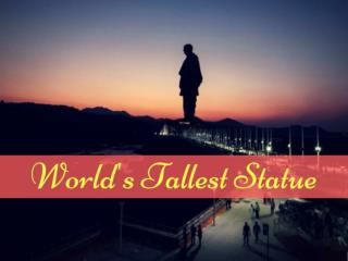 The Statue of Unity: India Unveils World's Tallest Statue