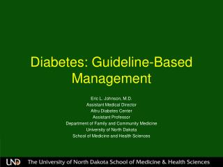 Diabetes: Guideline-Based Management