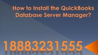 QuickBooks Database Server Manager Update | 18883231555 | QuickBooks Database Server Manager