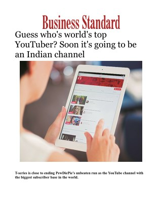Guess who's world's top YouTuber? Soon it's going to be an Indian channel