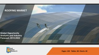 Global Roofing Market to Reach $101,483 Million by 2022