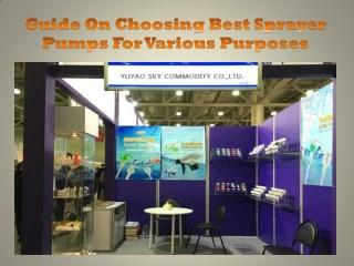 Guide On Choosing Best Sprayer Pumps For Various Purposes