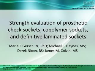 Strength evaluation of prosthetic check sockets, copolymer sockets, and definitive laminated sockets