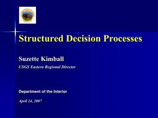 Structured Decision Processes