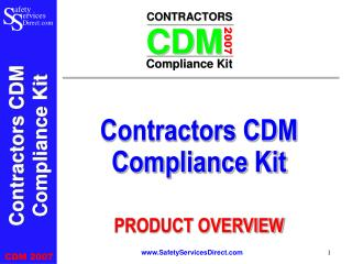 Contractors CDM Compliance Kit PRODUCT OVERVIEW