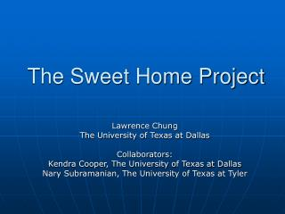 The Sweet Home Project