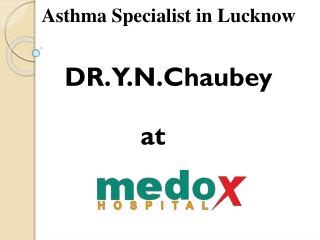 Asthma Specialist in Lucknow