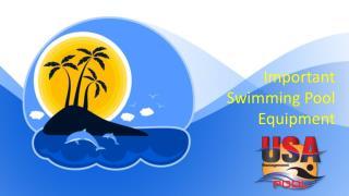 Important Swimming Pool Equipment