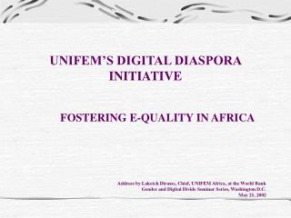 UNIFEM'S DIGITAL DIASPORA INITIATIVE