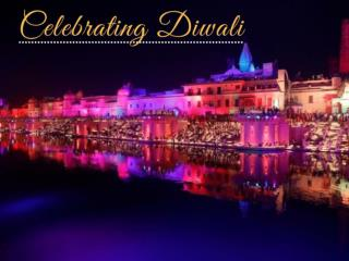 Celebrating Diwali 2018