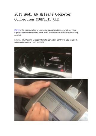 2013 Audi A6 Mileage Odometer Correction COMPLETE OBD