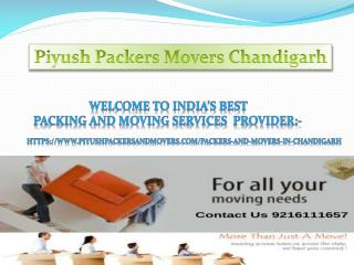 Packers and Movers Services in Chandigarh |Piyush packers and movers