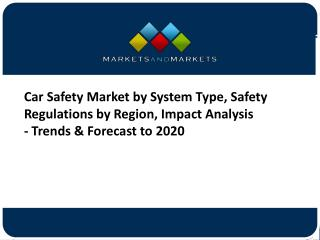 Car Safety Systems Market worth 152.59 Billion USD by 2020