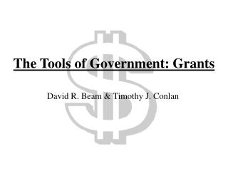 The Tools of Government: Grants