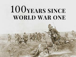 100 years since World War One
