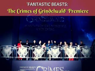 'Fantastic Beasts: The Crimes of Grindelwald' premiere