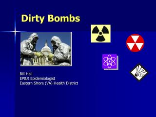 Dirty Bombs