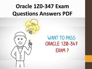 Latest 1Z0-347 Dumps PDF | Authentic 1Z0-347 Exam Questions PDF