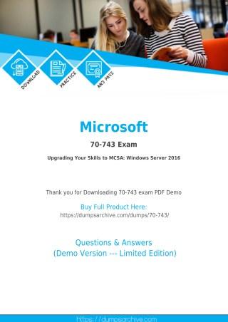 Real 70-743 Dumps PDF - Latest Microsoft 70-743 PDF by DumpsArchive