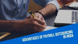 Top Advantages of HR and Payroll Outsourcing in India