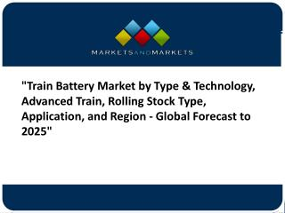 Train Battery Market worth $703.2 million by 2025