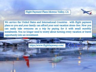 Flight Payment Plans Moreno Valley, CA
