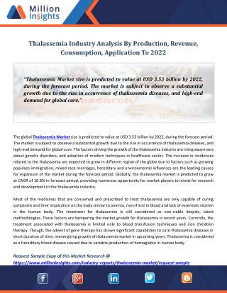 Thalassemia Industry Analysis By Production, Revenue, Consumption, Application To 2022