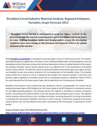Breakfast Cereal Industry Material Analysis, Regional Estimates, Variables, Scope Forecast 2025