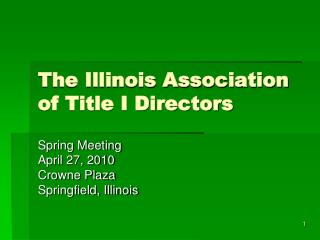 The Illinois Association of Title I Directors