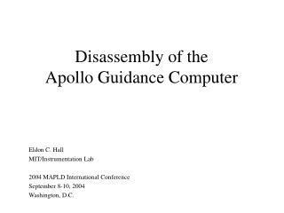 Disassembly of the Apollo Guidance Computer